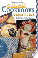 Antique Trader Collectible Cookbooks Price Guide book