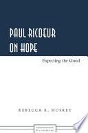 Paul Ricoeur on Hope