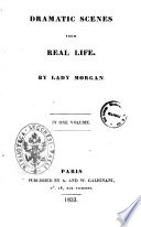 Dramatic Scenes from Real Life by Lady Morgan