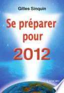 Se pr  parer pour 2012