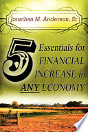 5 Essentials for Financial Increase in Any Economy