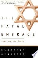 Ebook The Fatal Embrace Epub Benjamin Ginsberg Apps Read Mobile