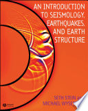 An Introduction to Seismology  Earthquakes  and Earth Structure