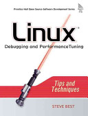 Linux Debugging And Performance Tuning