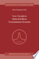 New Trends In Optical Soliton Transmission Systems : at the international symposium on...