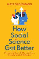How Social Science Got Better Book