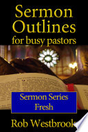 Sermon Outlines For Busy Pastors Fresh Series