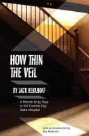 How Thin the Veil