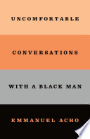 Book Uncomfortable Conversations with a Black Man