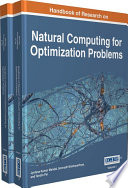 Handbook Of Research On Natural Computing For Optimization Problems : natural sciences to computer science. since...