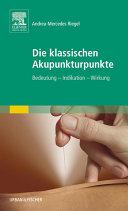 Die klassischen Akupunkturpunkte