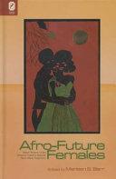 Afro future females