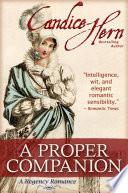 A Proper Companion  A Regency Romance