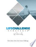 Die Life Challenge Strategie®