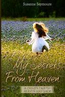 My Secrets from Heaven