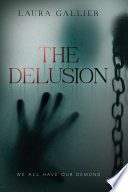 The Delusion : year, eleven students at masonville high school have...
