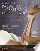 illustration Manuel de palpation osseuse et musculaire, 2e édition