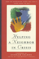 Helping a Neighbor in Crisis