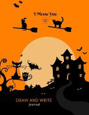 Draw And Write Journal Primary Composition Notebook For Kids With Date And Dot Grid Drawing Area Cute Cat Haloween Design