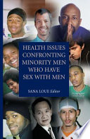 Health Issues Confronting Minority Men Who Have Sex with Men