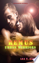 Remus - Urban Warriors 3