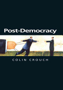 Post-Democracy Complaints About The Failings Of Our Democracy
