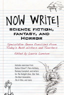 Now Write  Science Fiction  Fantasy and Horror