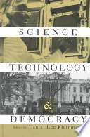 Science  Technology  and Democracy