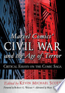 Marvel Comics    Civil War and the Age of Terror