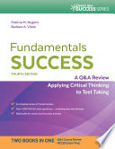 Fundamentals Success A Q A Review Applying Critical Thinking to Test Taking