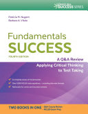 Fundamentals Success A Q&A Review Applying Critical Thinking to Test Taking