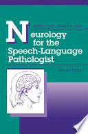 Neurology for the Speech Language Pathologist