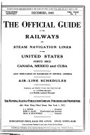 Official Guide of the Railways and Steam Navigation Lines of the United States  Porto Rico  Canada  Mexico and Cuba
