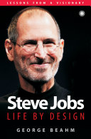 Steve Jobs  Life by Design
