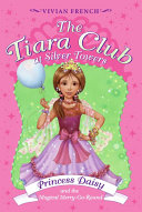 The Tiara Club at Silver Towers 9  Princess Daisy and the Magical Merry Go Roun