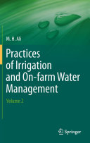 Practices of Irrigation & On-farm Water Management: