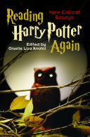 Reading Harry Potter Again: New Critical Essays Book