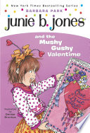 Junie B  Jones  14  Junie B  Jones and the Mushy Gushy Valentime