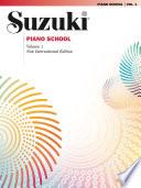 Suzuki Piano School   Volume 1  New International Edition