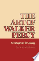 The Art of Walker Percy