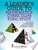 A Leader s Guide to Mathematics Curriculum Topic Study
