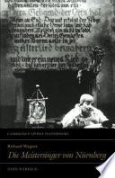 Richard Wagner  Die Meistersinger Von N  rnberg