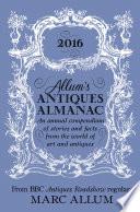 Allum s Antiques Almanac 2016