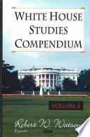 white house studies compendium