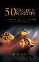 50 Golden Nuggets
