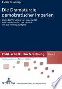 Die Dramaturgie demokratischer Imperien