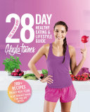 Best Bikini Body 28-Day Healthy Eating & Lifestyle Guide
