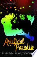 Artificial Paradise: The Dark Side of the Beatles' Utopian Dream