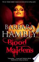 Blood Maidens