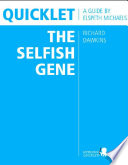 Quicklet on Richard Dawkins  The Selfish Gene  CliffNotes like Book Summary   Analysis